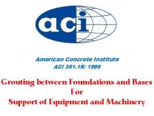 گروت ریزی بین فونداسیون و صفحات پایه تجهیزات، ACI 351.1R