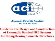 آیین نامه طراحی و اجرای سیستم های FRP برای تقویت سازه های بتنی، ACI 440-2R