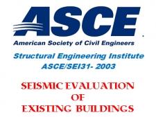 استاندارد ارزیابی آسیب پذیری لرزه ای ساختمان های موجود، ASCE/SEI31-03
