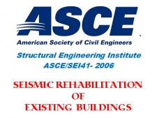 استاندارد بهسازی لرزه ای ساختمان های موجود، ASCE/SEI 41
